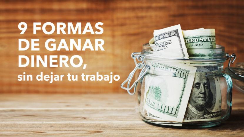 Imagenes de Blog Innova 05 830x467 - 9 Formas de ganar dinero, sin dejar tu trabajo