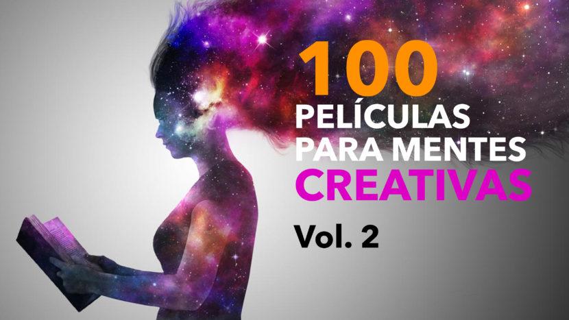 100 películas para mentes creativas Vol. 2 830x467 - 100 películas para mentes creativas Vol. 2
