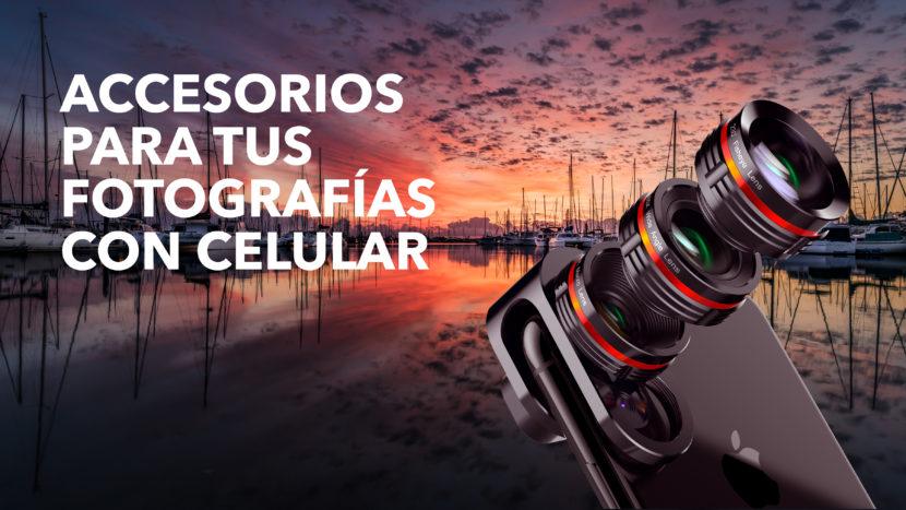 Accesorios para tus Fotografías con Celular 2 830x467 - Accesorios para tus Fotografías con Celular